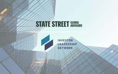 Le Réseau de Leadership d'Investisseurs Accueille State Street Global Advisors à Titre de Membre Officiel
